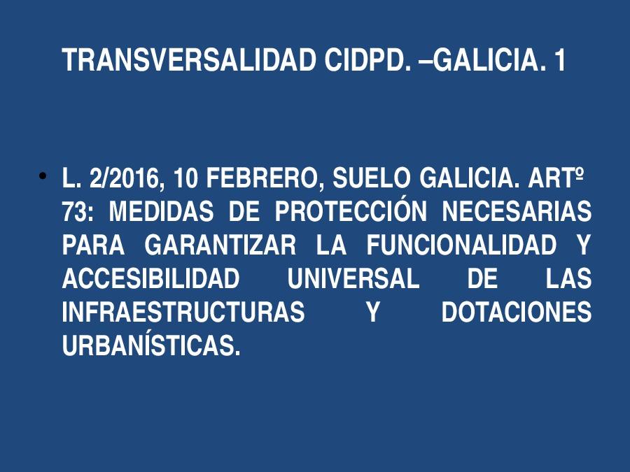A accesibilidade universal na Convención da ONU 2006 e a Lei de Galicia 10/2014 de accesibilidade